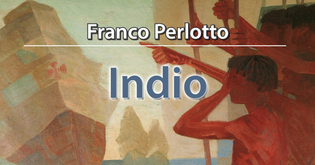 Franco Perlotto l'indio